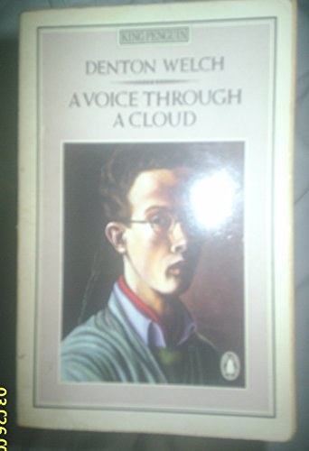 A Voice Through a Cloud (King Penguin) (0140066926) by Denton Welch