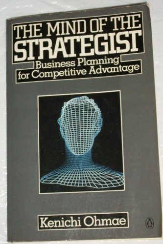 9780140067224: The Mind of the Strategist: Art of Japanese Business