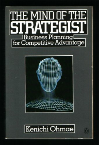 The Mind of the Strategist: Art of Japanese Business - Ohmae, Kenichi