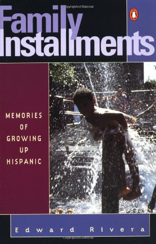 9780140067262: Family Installments: Memories of Growing Up Hispanic