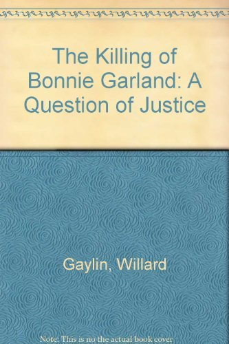 9780140067279: The Killing of Bonnie Garland: A Question of Justice