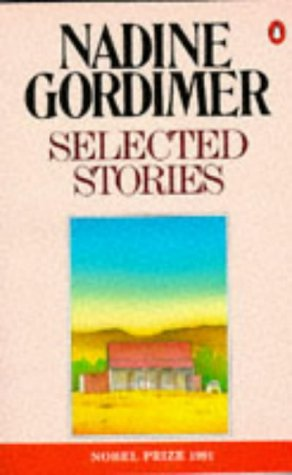 Gordimer: Selected Stories: Nadine Gordimer