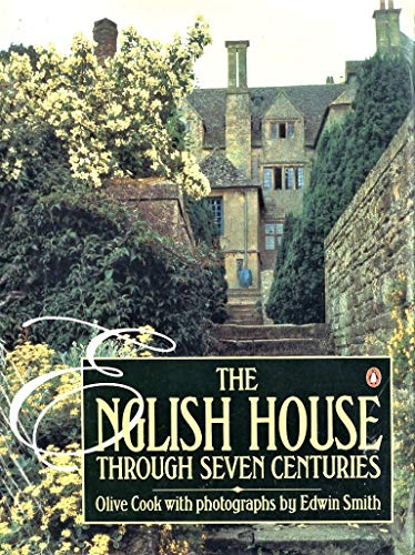 9780140067385: The English House Through Seven Centuries
