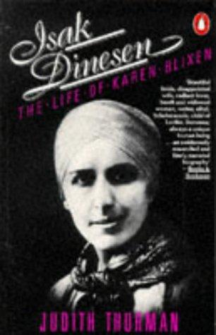 9780140067422: Isak Dinesen: Life of Karen Blixen
