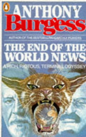 The End of the World News: An: Burgess, Anthony