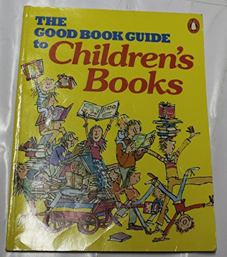 9780140067569: Good Book Guide Childrens Literature