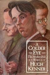 A Colder Eye: The Modern Irish Writers: Kenner, Hugh
