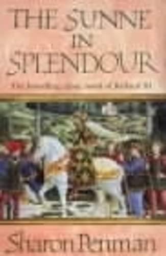 9780140067644: The Sunne in Splendour