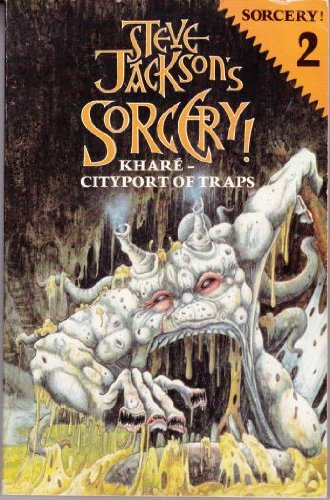 Sorcery Two : Khare-Cityport of Traps: Steve Jackson