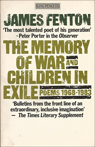 9780140068122: The Memory of War and Children in Exile: Poems 1968 - 1983 (King Penguin S.)