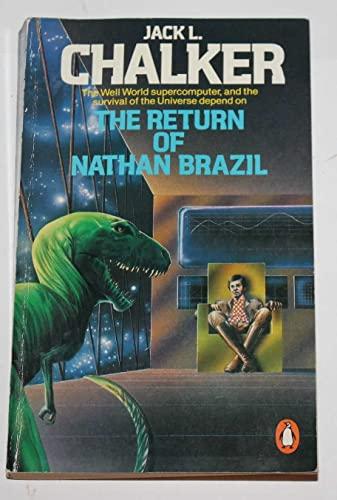 9780140068184: The Return of Nathan Brazil (Well World Saga)