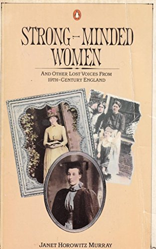 9780140068344: Strong-Minded Women and Other Lost Voices from 19th Century England