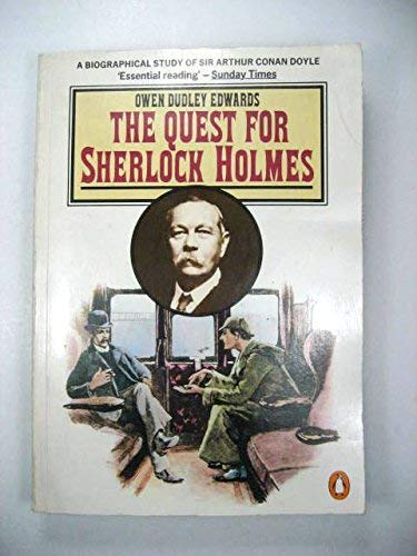 9780140068436: The Quest for Sherlock Holmes: Biographical Study of Sir Arthur Conan Doyle