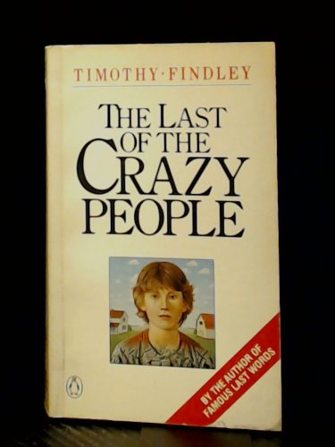 9780140068467: Last Of The Crazy People