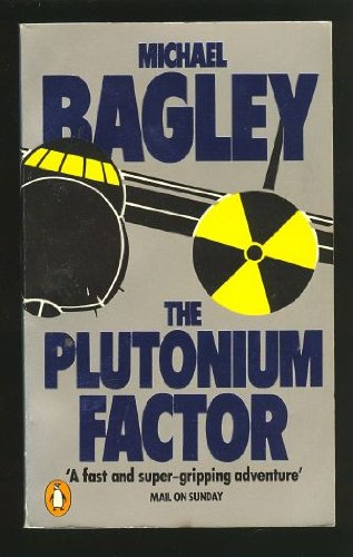 9780140068498: The Plutonium Factor