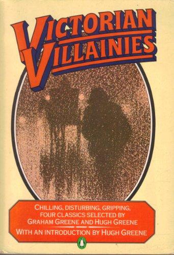 9780140068504: Victorian Villainies