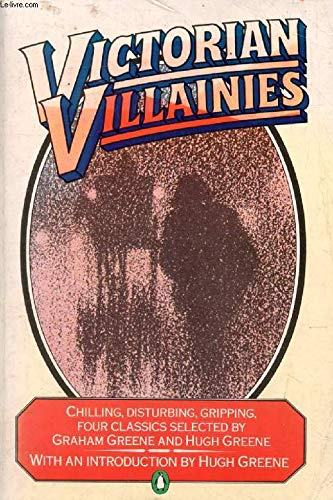 Victorian Villainies : The Great Tontine, the: Greene, Graham