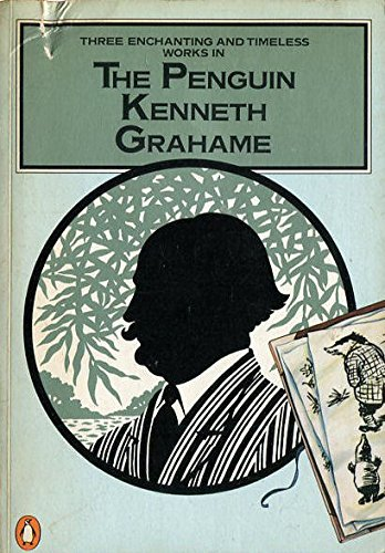 9780140068566: Penguin Kenneth Grahame, The