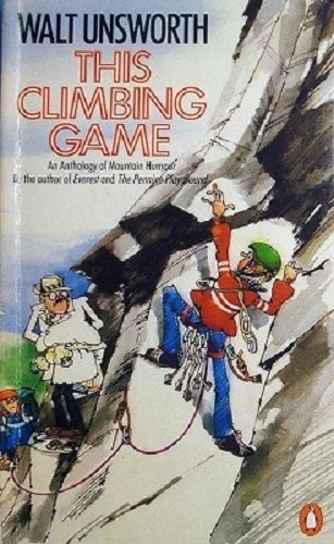 9780140068665: This Climbing Game: An Anthology of Mountain Humour