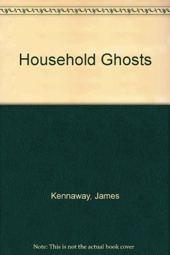 Household Ghosts (0140068775) by Kennaway, James