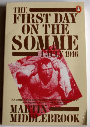 9780140068832: First Day On The Somme: On The Somme 1 July 1916