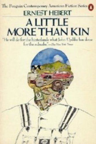 9780140068894: A Little More than Kin (Penguin Contemporary American Fiction Series)