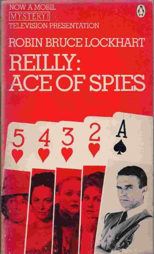9780140068955: Lockhart Robin Bruce : Reilly: Ace of Spies