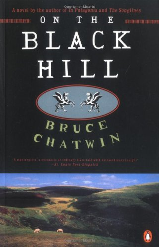 ON THE BLACK HILL: Chatwin, Bruce