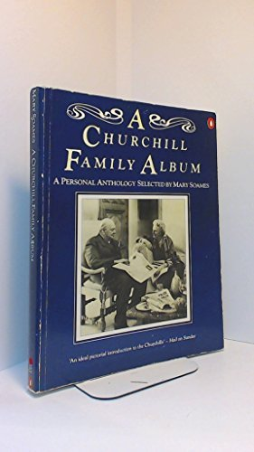 9780140068986: A Churchill Family Album: A Personal Anthology