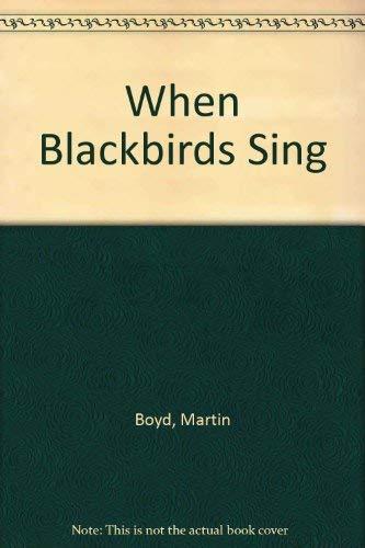 9780140069051: When Blackbirds Sing