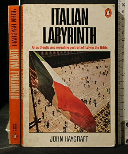 9780140069181: Italian Labyrinth: Italy in the 1980's