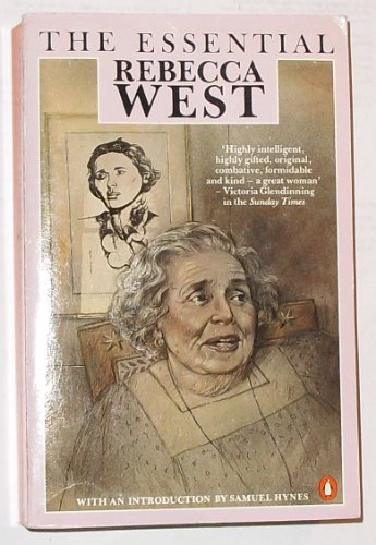 9780140069440: The Essential Rebecca West: Revised Edition: Rebecca West: A Celebration