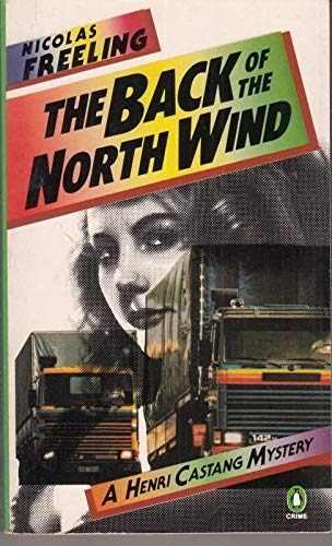 9780140069532: The Back of the North Wind (A Henri Castang mystery)