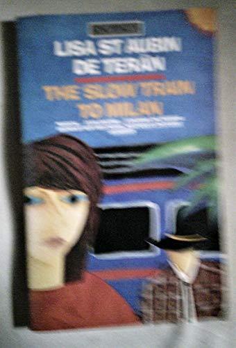 9780140069549: The Slow Train to Milan (King Penguin)
