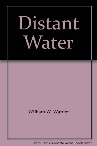 9780140069679: Distant Water: The Fate of the North Atlantic Fisherman