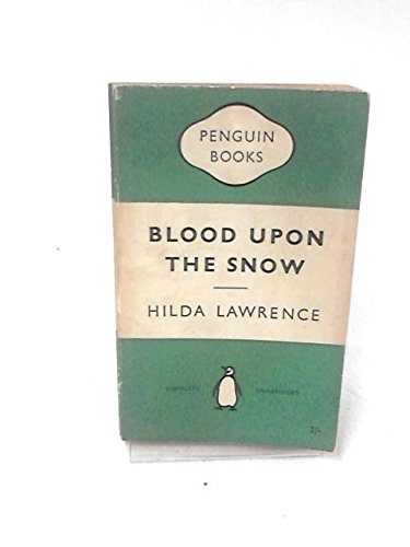 9780140069716: Blood upon the Snow