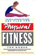 9780140069723: The Royal Canadian Air Force Xbx Plan for Physical Fitness for Women (Penguin Health)