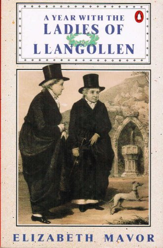 9780140069761: A Year with the Ladies of Llangollen