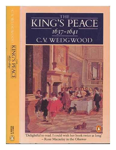 Kings Peace 1637-1641 (0140069909) by Wedgewood, C V