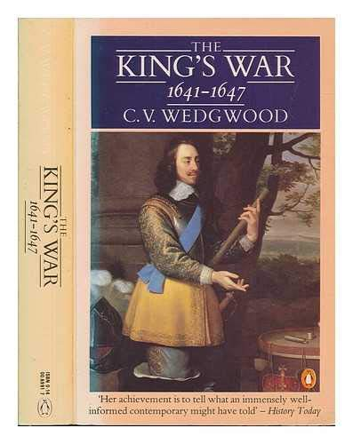 9780140069914: The King's War, 1641-47