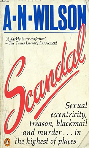 Scandal : Or Priscilla's Kindness: A. N. Wilson