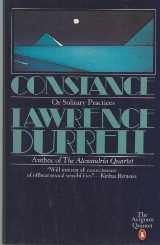 9780140070262: Constance, or Solitary Practices (The Avignon Quintet)