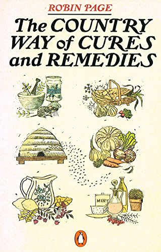 9780140070293: The country way of cures and remedies