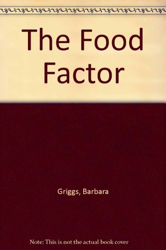 9780140070347: Food Factor: An Account of the Nutrition Revolution