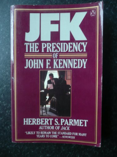 9780140070545: J. F. K.: Presidency of John F. Kennedy