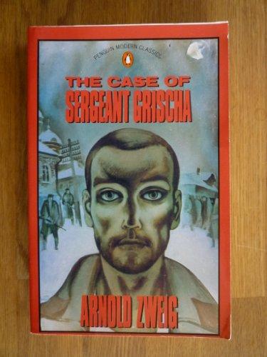The Case of Sergeant Grischa (Modern Classics): Arnold Zweig
