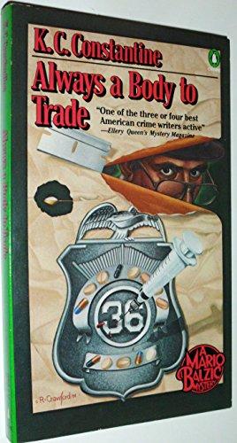 9780140070590: Always a Body to Trade: A Mario Balzic Mystery (Penguin Crime Fiction)