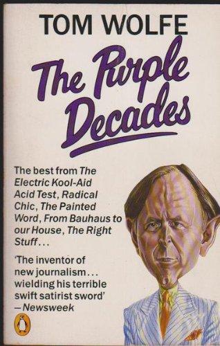 9780140070729: Purple Decades