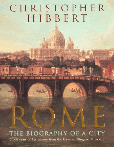 9780140070781: Rome: The Biography of a City