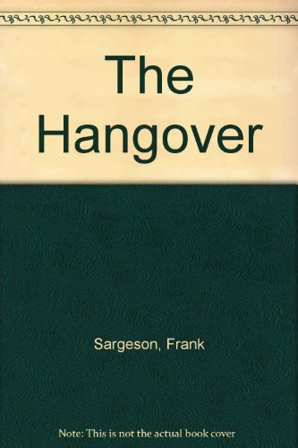 The Hangover & The Joy of the: Sargeson, Frank